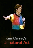 Jim Carrey's Unnatural Act